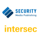 Security Media Publishing is Intersec's Official News Provider